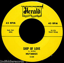 NUTMEGS-Ship Of Love+Rock Me Squeeze Me-Doo Wop-Northern Soul 45-HERALD #H-459