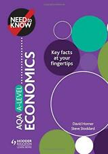 Need to Know: AQA A-level Economics by Stoddard, Steve,Horner, David, NEW Book,