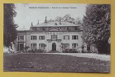 Carte postale ancienne FERNEY-VOLTAIRE - Entrée du Château Voltaire