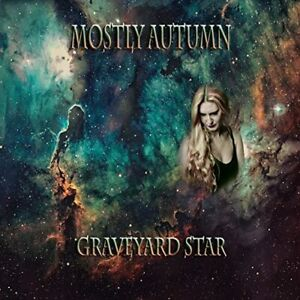 Mostly Autumn - Graveyard Star Digipak NEW
