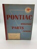 Pontiac Wholesale Parts Catalog 1935 To 1951 Vintage Manual Book Car 19-2685FM