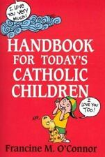 Handbook for Today's Catholic Children (Catholic Handbook)