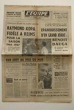 Journal l'Equipe n°6232 - 1966 - Raymond Kopa - Benoit Dauga - Van Looy -