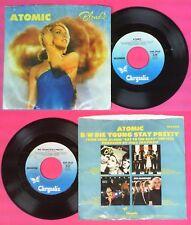 LP 45 7'' BLONDIE Atomic Die young stay pretty 1980 usa CHRYSALIS no cd mc dvd*
