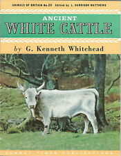 ANCIENT WHITE CATTLE BOOKLET BY G KENNETH WHITEHEAD 1963 1ST EDITION