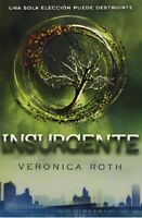 Insurgente (Divergente 2) (Spanish Edition) by Veronica Roth