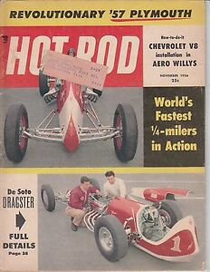 HOT ROD Magazine November 1956 - Worlds Fastest ¼ milers / DeSoto Dragster / LeM
