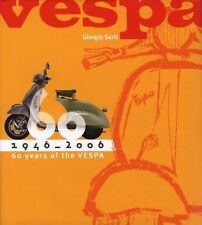 VESPA-1946-2006 60 YEARS OF THE VESPA-RARE HARDCOVER-LIKE NEW
