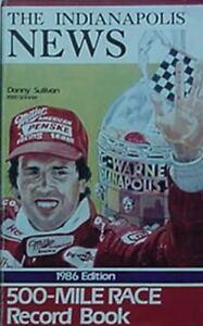 1986 INDY 500 RECORD BOOK(1986 WINNER BOBBY RAHAL, 1985 WINNER DANNY SULLIVAN CV