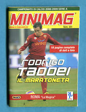 MINIMAG 2008-2009 N. 201 - RODRIGO TADDEI - ROMA