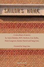 Sailor's Home: By Lian Yang, Arjen Duinker, W N Herbert