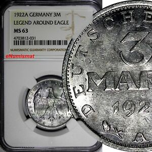 Germany,Weimar Republic 1922 A 3 Mark NGC MS63 LEGEND AROUND EAGLE KM# 29 (031)