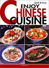 Quick & Easy Enjoy Chinese Cuisine (Quick & Easy Cookbooks Series) by Lew, Judy