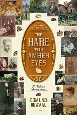 The Hare with Amber Eyes : A Hidden Inheritance by Edmund De Waal (2011,...