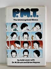 PMT The Unrecognised Illness (What, Recognise, Cure) Judy Lever & Dr Brush(C378)