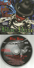 BLAC HAZE World Fulla Killaz / Live 4 Me RADIO TRX PROMO Radio DJ CD single 98