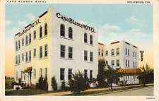 Hollywood Florida Casa Blanca Hotel Exterior Linen Antique Postcard K22348