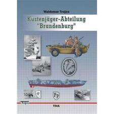 Trojca Küstenjäger-Abteilung 'Brandenburg'