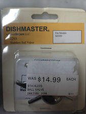 Dishmaster k-2295 Stainless Ball Valve  Fits Model M-2000