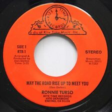 Singer Song Writer 45 Ronnie Turso - May The Road Rise Up To Meet You / The Best