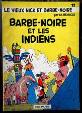 LE VIEUX NICK ET BARBE NOIRE  -  BARBE NOIRE ET LES INDIENS   /  ED. ORIGINALE