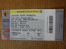 29/12/2007 Ticket: Watford v Queens Park Rangers  (Folded, Writing On Back)