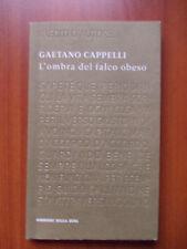 L'OMBRA DEL FALCO OBESO - Gaetano Cappelli