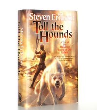 Steven Erikson Toll the Hounds, Malazan 8, Hardcover 1st Edition 1st Print VG