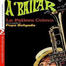 Pepe Delgado - A Bailar: La Pollera Colora [New CD] Manufactured On Demand, Rmst