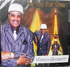 SOUL BLUES CD: VERNON GARRETT [GERRETT} I'm Too Far Gone VIDEO UPTOWN Fresno CA