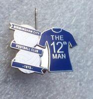 Birmingham City Supporter Enamel Badge - Very Rare - The 12th Man! - Look!