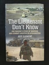 Warfare and Combat Logistics in Afghanistan - The Lieutenant Don't Know