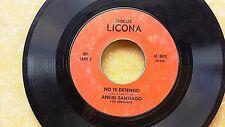 LATIN 45: ANGEL SANTIAGO Y SU CONJUNTO: Perdoname Mi Amor/No Te Detengo LICONA