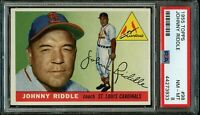 1955 Topps BB Card # 98 Johnny Riddle St. Louis Cardinals PSA NM-MT 8 !!!