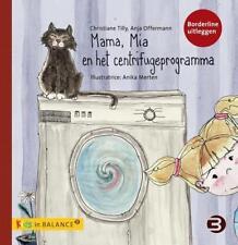 Mama, Mia en het centrifugeprogramma von Anja Offermann und Christiane Tilly (2012, Taschenbuch)