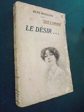 """SUR L'AMOUR , LE DESIR """" RENÉ MAIZEROY / D4"""