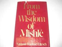 Samson Rafael Hirsch from the Wisdom of MISHLE Book Proverbs