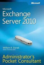 Microsoft® Exchange Server 2010 Administrator s Pocket Consultant