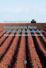 Arrendamento Rural e Direitos Fundamentais : Engenharia Jurisprudencial e...