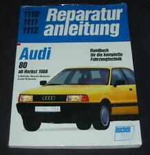 Reparaturanleitung Audi 80 Typ 89 B3 + 16V 4 Zylinder ab Baujahr Herbst 1988 NEU