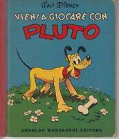Walt Disney vieni a giocare con Pluto Mondadori 1952 illustrato a colori ottimo