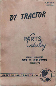 CATERPILLAR D7 TRACTOR PARTS CATALOG 1955