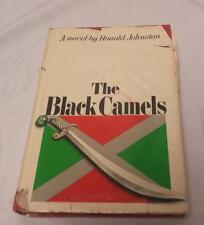The Black Camels by Ronald Johnston - 1969, First American Edition - Hard Cover
