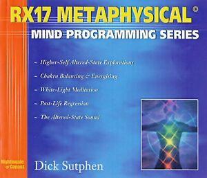RX17 Metaphysical Mind Programming - Dick Sutphen - Nightingale-Conant - 5CDs