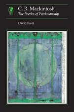 C.R Mackintosh: the Poetics of Workmanship by David Brett (Paperback, 1992)