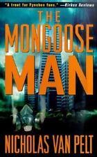 The Mongoose Man Van Pelt, Nicholas Paperback