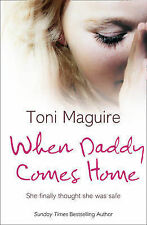 WHEN DADDY COMES HOME TONI MAGUIRE 0007244002