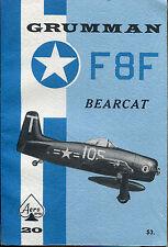 Grumman F 8F Bearcat: Aero Series #20-1969-Illustrated