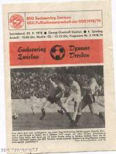 PRG  DDR Oberliga  1978/79  BSG SACHSENRING ZWICKAU - DYNAMO DRESDEN  !!  SELTEN