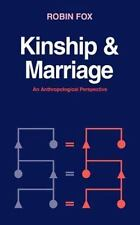 Kinship and Marriage: An Anthropological Perspective (Cambridge Studies in Socia